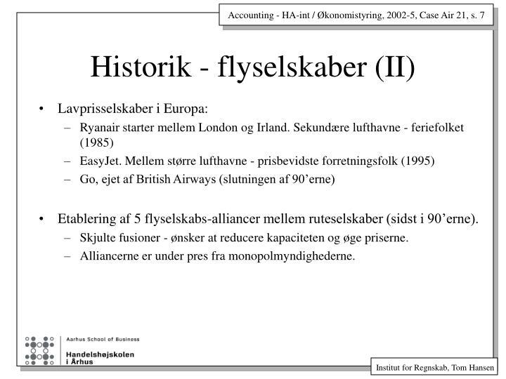 Historik - flyselskaber (II)