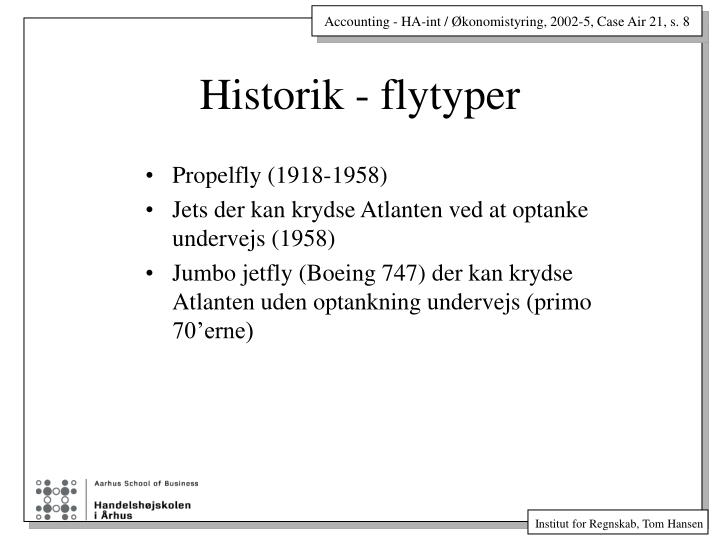 Historik - flytyper