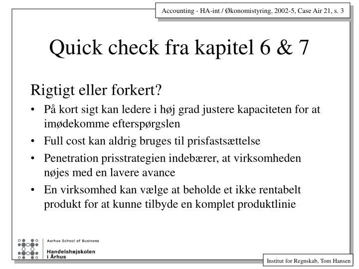 Quick check fra kapitel 6 & 7