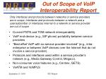 out of scope of voip interoperability report