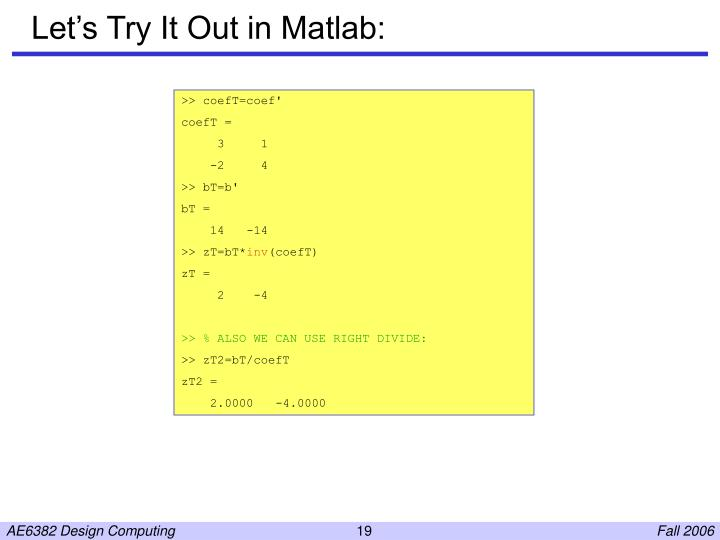 Let's Try It Out in Matlab: