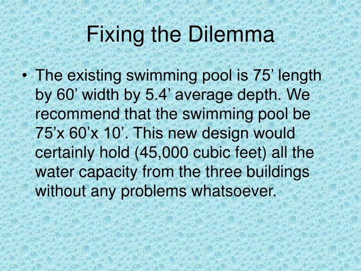 Fixing the Dilemma