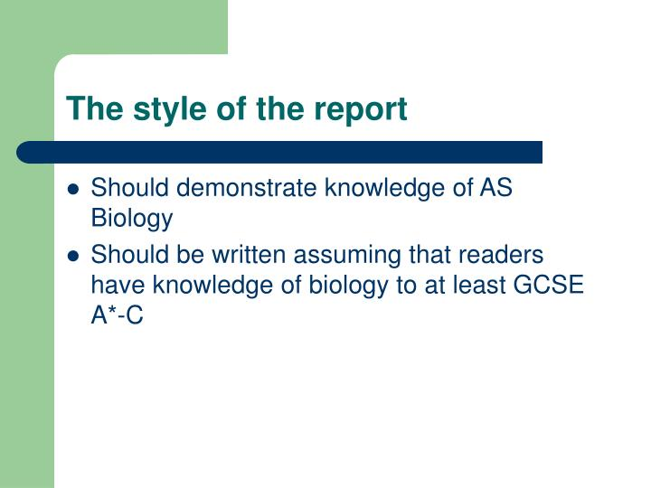 The style of the report