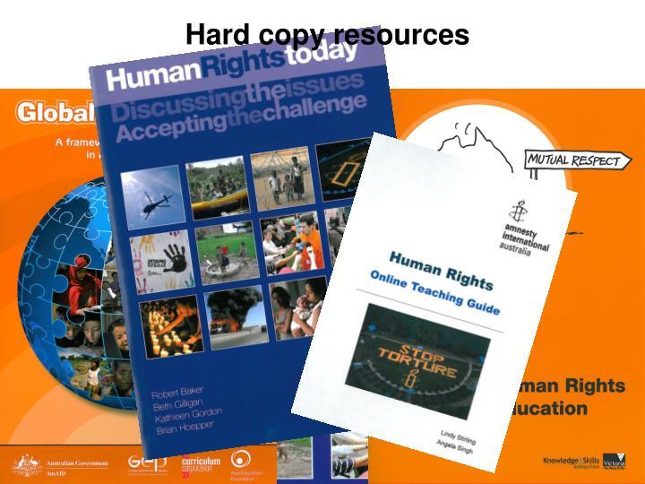 Hard copy resources