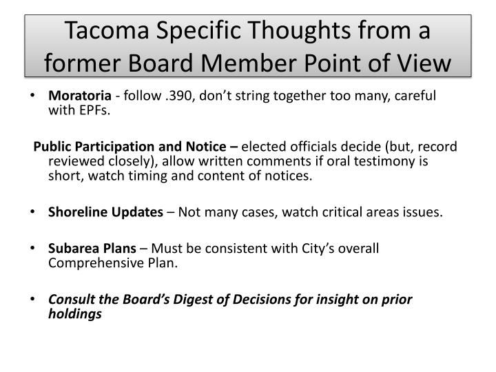 Tacoma Specific Thoughts from a former Board Member Point of View