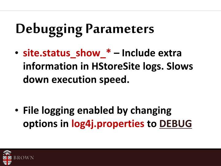 Debugging Parameters