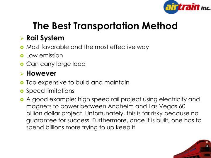 The Best Transportation Method