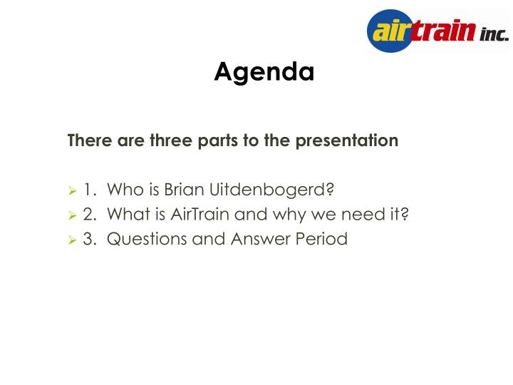 There are three parts to the presentation