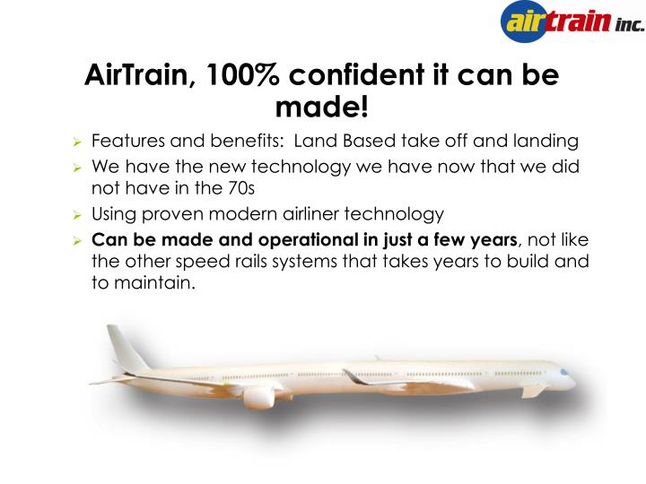 AirTrain, 100% confident it can be made!