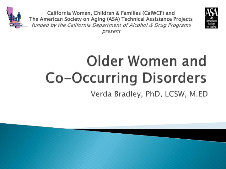 Older women and co occurring disorders