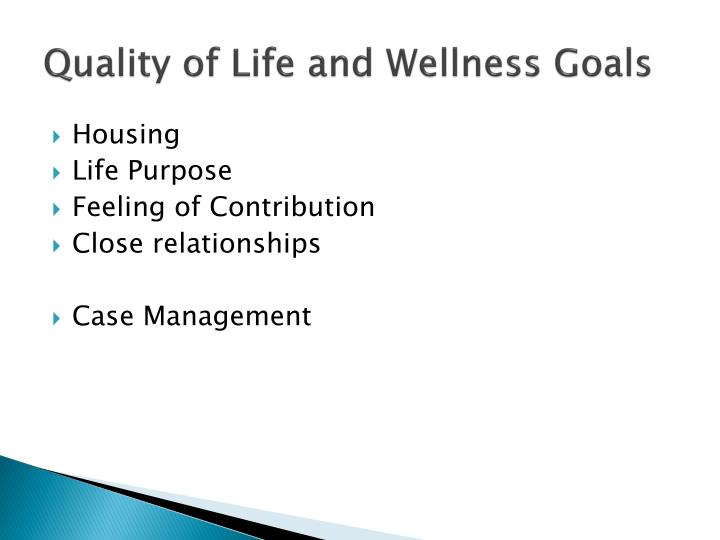 Quality of Life and Wellness Goals