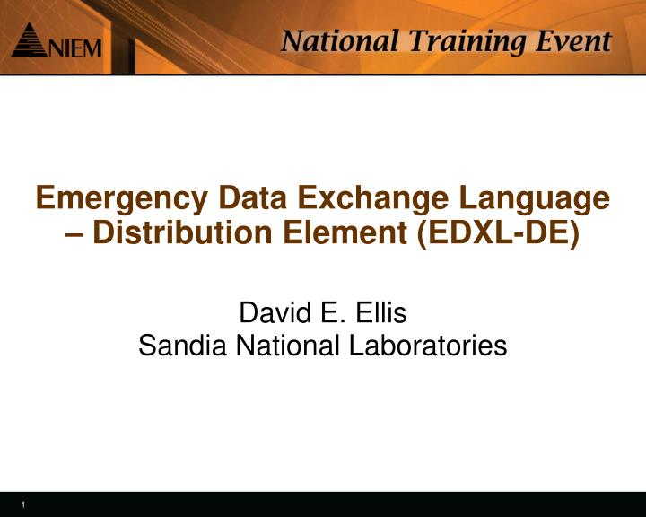 Emergency data exchange language distribution element edxl de