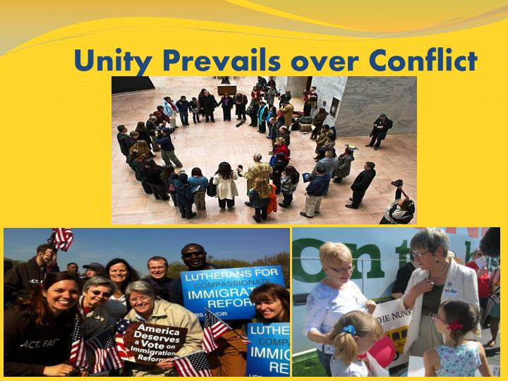 Unity p revails over conflict