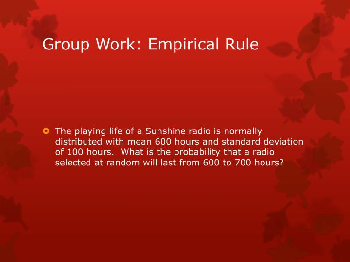 Group Work: Empirical Rule