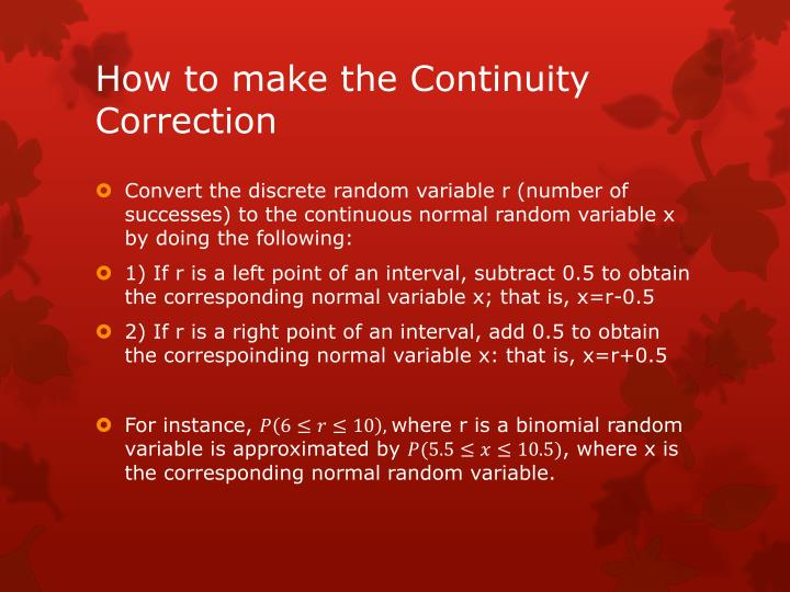 How to make the Continuity Correction