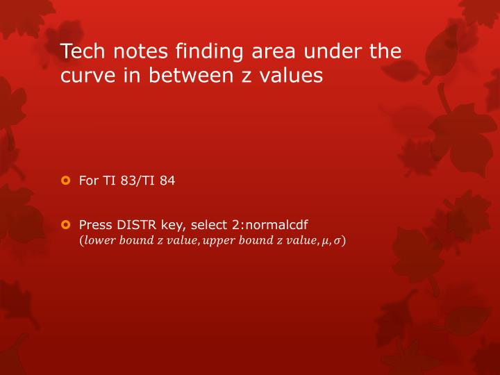 Tech notes finding area under the curve in between z values