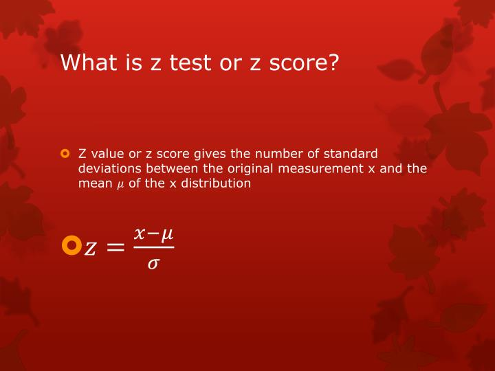 What is z test or z score?
