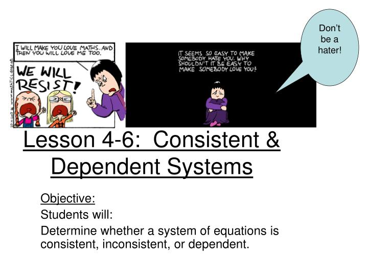Lesson 4 6 consistent dependent systems