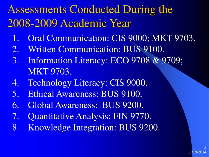Oral Communication: CIS 9000; MKT 9703.