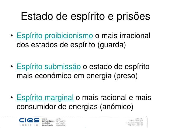 Estado de espírito e prisões