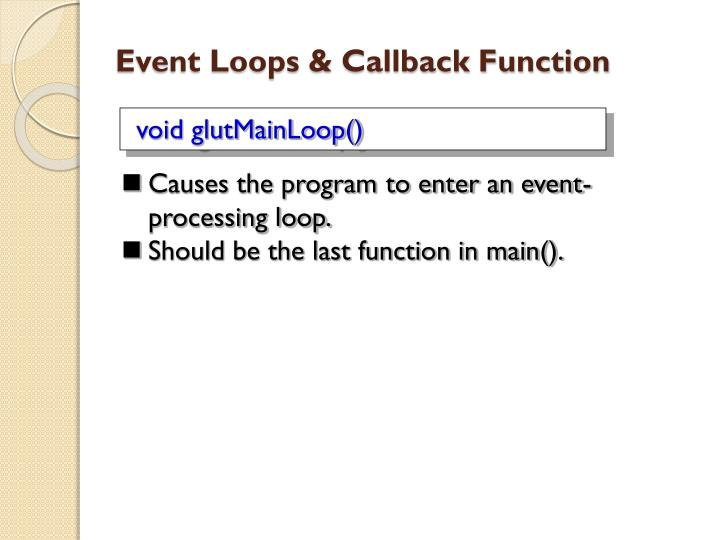 Event Loops & Callback Function