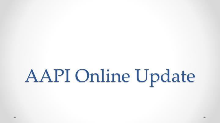AAPI Online Update