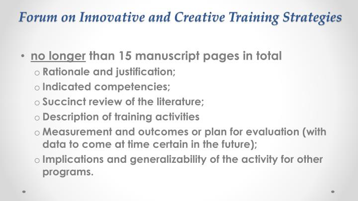Forum on Innovative and Creative Training Strategies