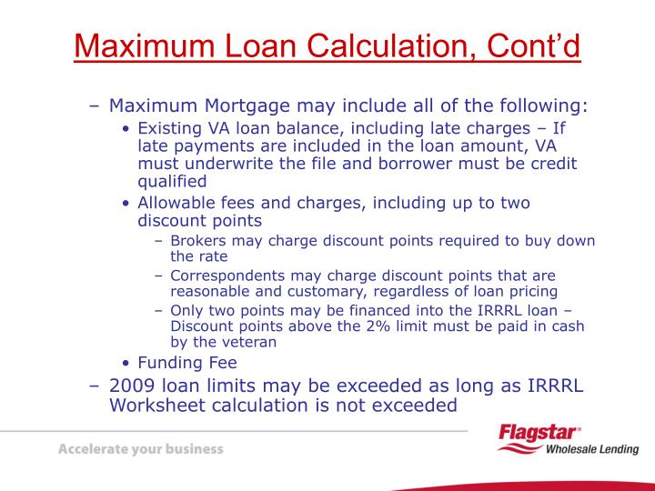 Maximum Mortgage may include all of the following: