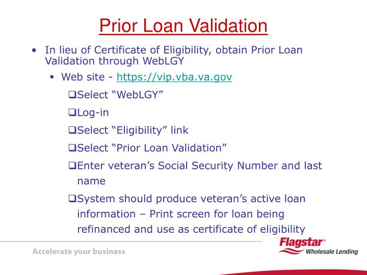 In lieu of Certificate of Eligibility, obtain Prior Loan Validation through WebLGY