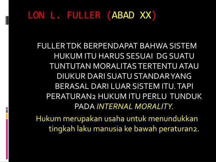 LON L. FULLER (
