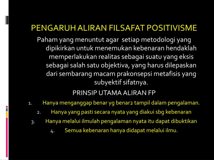 PENGARUH ALIRAN FILSAFAT POSITIVISME