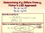 determining if i differs from j fisher s lsd approach