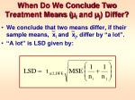 when do we conclude two treatment means i and j differ