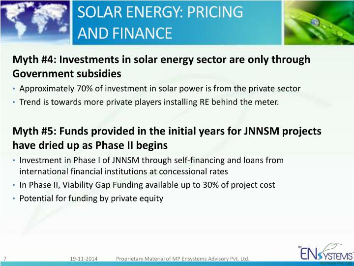 SOLAR ENERGY: PRICING AND FINANCE