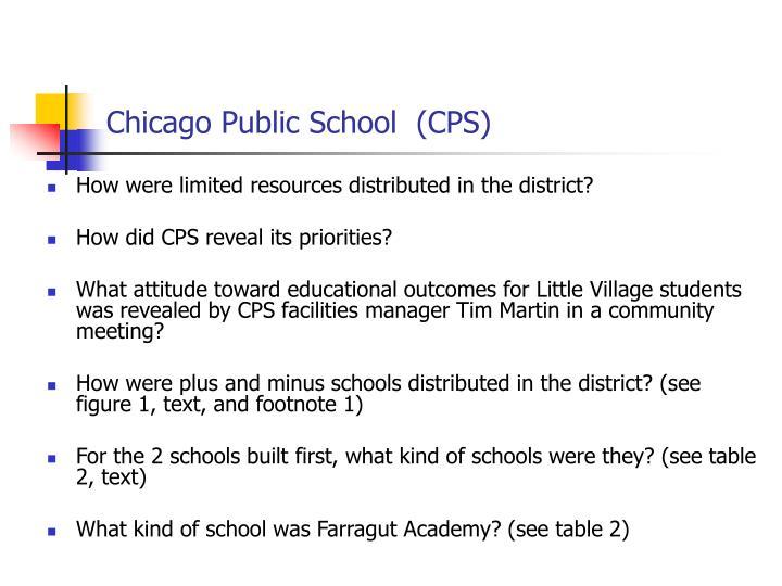 Chicago Public School  (CPS)
