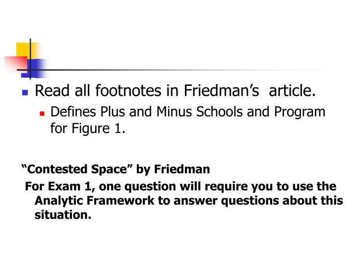 Read all footnotes in Friedman's  article.