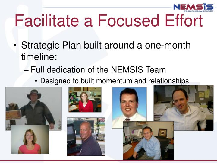 Facilitate a Focused Effort