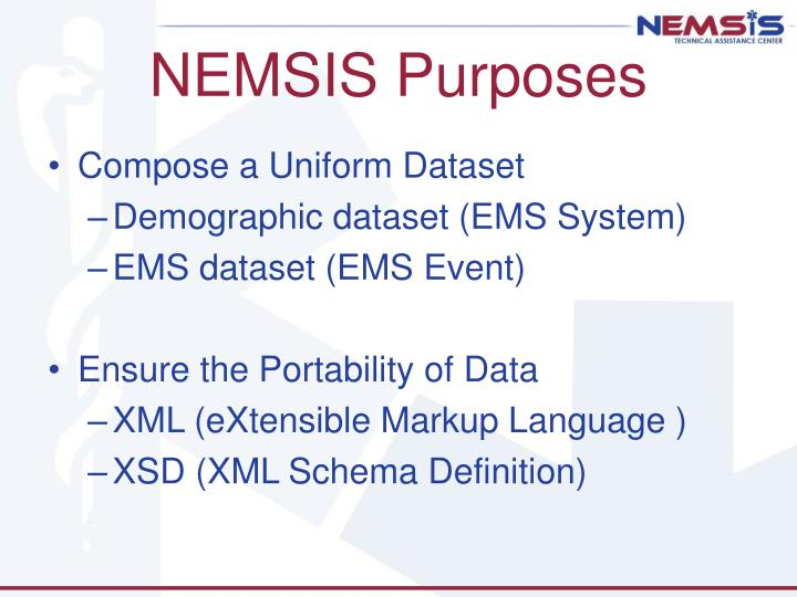 NEMSIS Purposes