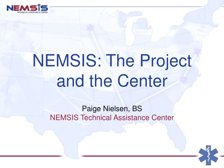 NEMSIS: The Project and the Center