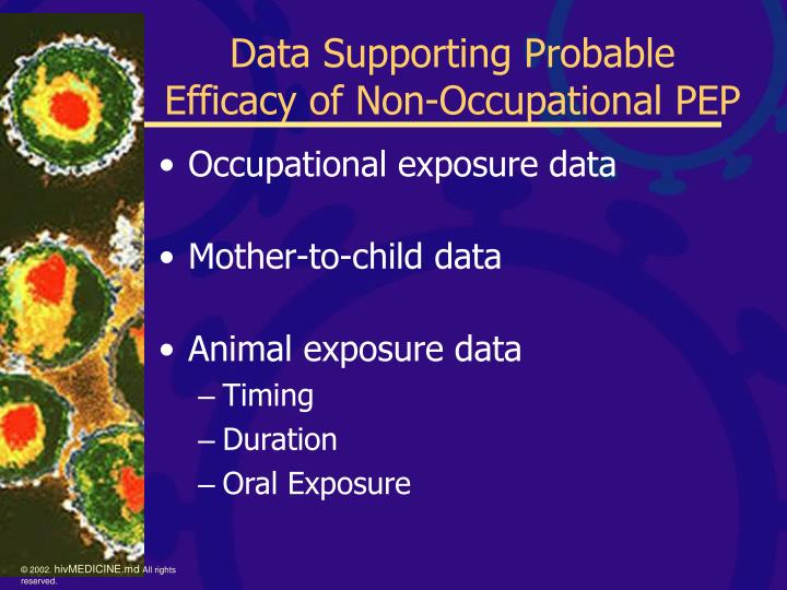 Data supporting probable efficacy of non occupational pep