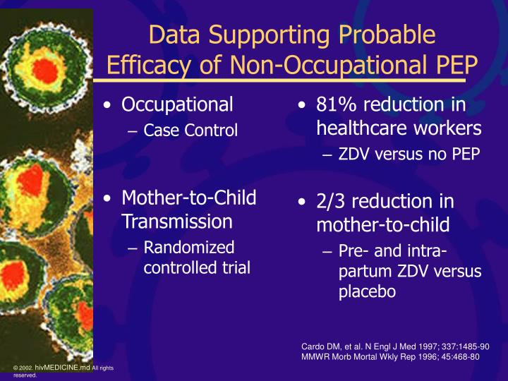 Data supporting probable efficacy of non occupational pep1