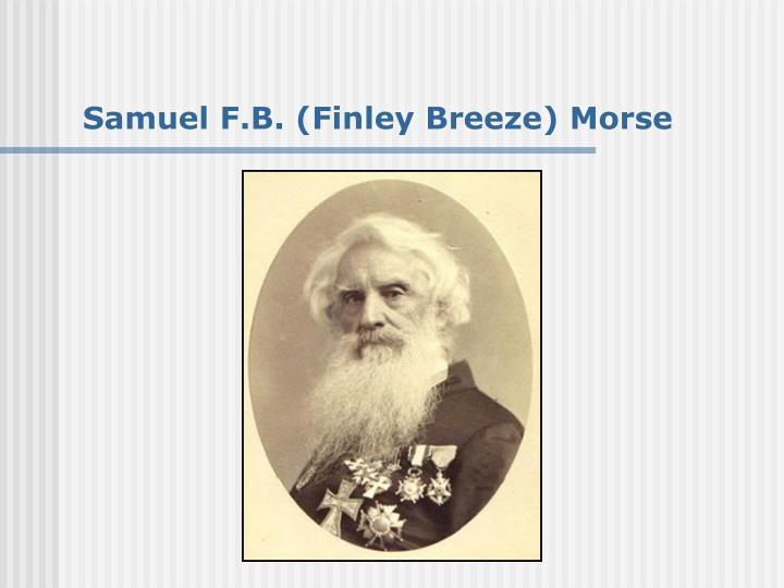 Samuel F.B. (Finley Breeze) Morse