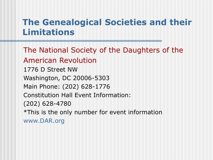 The Genealogical Societies and their Limitations