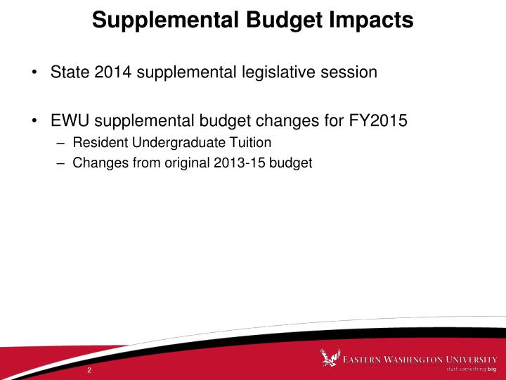 Supplemental Budget Impacts