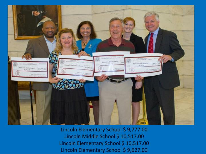 Lincoln Elementary School $ 9,777.00