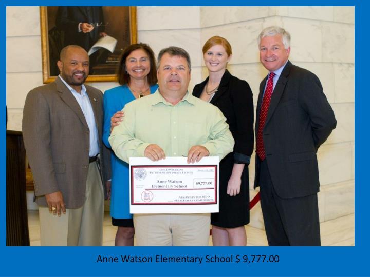 Anne Watson Elementary School $ 9,777.00