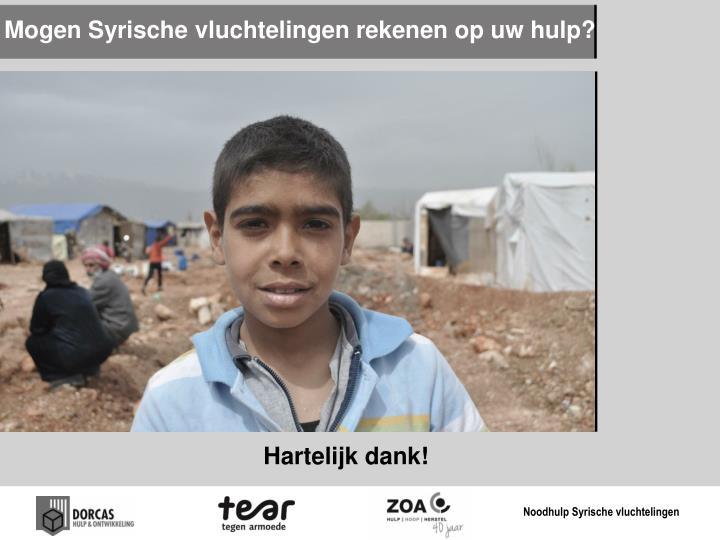 Mogen Syrische vluchtelingen rekenen op uw hulp?