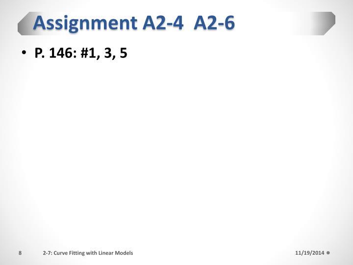 Assignment A2-4  A2-6