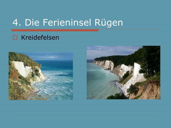 4. Die Ferieninsel Rügen