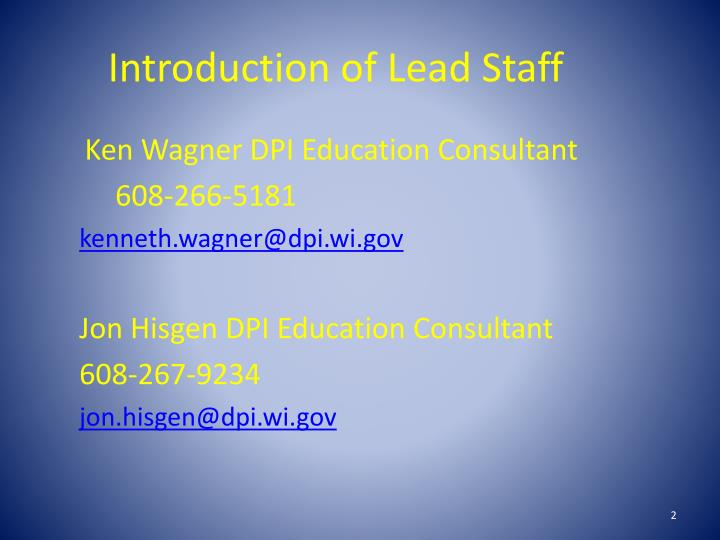 Introduction of lead staff
